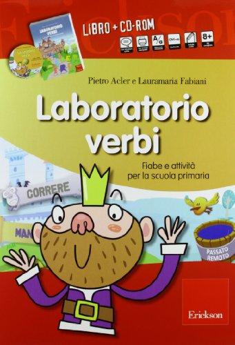 Laboratorio verbi. Fiabe e attivit per la scuola primaria. Con CD-ROM