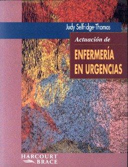 Actuacion de enfemeria en urgencias por Judy Selfridge-Thomas