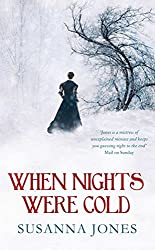 When Nights Were Cold: A literary mystery by Susanna Jones (2012-03-01)
