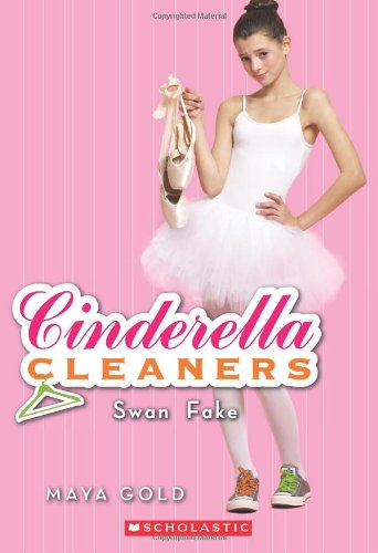 Swan Fake (Cinderella Cleaners, Band 6)