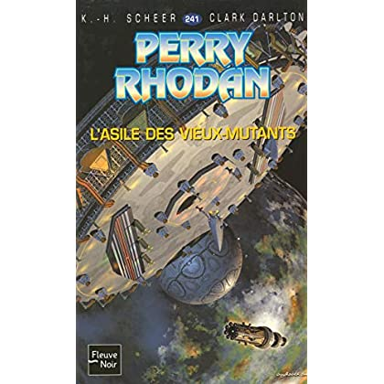 Perry Rhodan T241 l'Asile des Vieux-Mutants