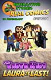 #4: Amazing Minecraft Comics: The Ender Kids - Laura at Last: The Greatest Minecraft Comics for Kids