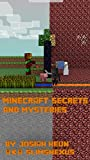 100 MineCraft secrets! Mysteries and secrets you would not have known were in MineCraft until now!