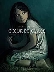 Coeur de Glace (French Edition)