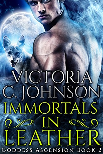 immortals-in-leather-goddess-ascension-book-2