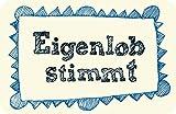 Magnet 8,5 x 5,5 cm • 42028-7 ''Eigenlob'' von Inkognito • Künstler: INKOGNITO © Sobunthier • Büro • Geschenke • Magnete • Magnete