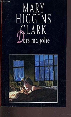 Dors ma jolie par Mary Higgins Clark (Relié)