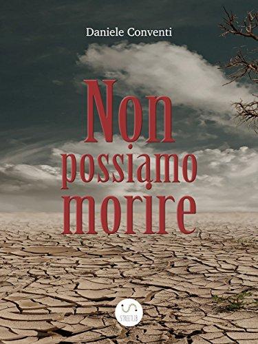 Non possiamo morire Romanzo horror/fantascienza 1,99 euro