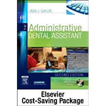 The Administrative Dental Assistant - Text and Workbook Package, 3e 3rd Edition by Gaylor RDA BPA MEd, Linda J (2011) Paperback