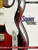 Squier Electrics: 30 Years of Fender