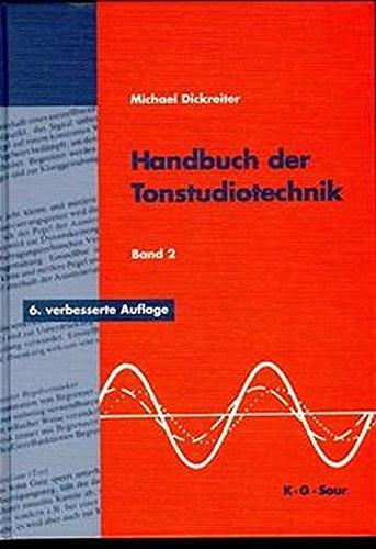 Handbuch der Tonstudiotechnik Bd. II (Analoge Schallspeicherung, analoge Tonregieanlagen, Hörfunk-Betriebstechnik, digitale Tontechnik, Tonmeßtechnik)