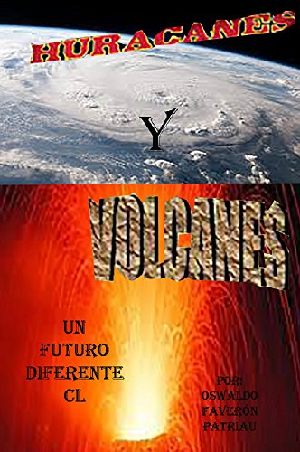 Libro Pdf Gratis Huracanes Y Volcanes Un Futuro Diferente Nº 150