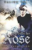 Die Gilde der Rose: Wolfsrebellion