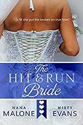 Hit & Run Bride (The Hit Wedding Contemporary Romance Series Book 1) (English Edition)