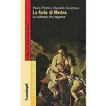 La furia di Medea: La violenza che inganna