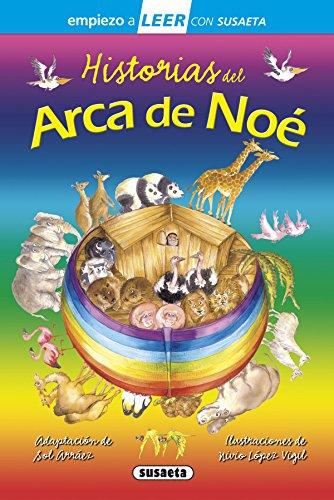 Historias del Arca de Noé (Empiezo a LEER con Susaeta - nivel 1) por Susaeta Ediciones S A