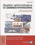 Gestión administrativa del comercio internacional