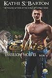 Ellis: Emerson Wolves: Volume 4