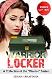 """Book cover image for Warrior Locker: A Collection of the """"Warrior"""" Series"""