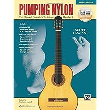 Pumping Nylon: A Classical Guitarist's Technique Handbook