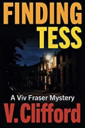 Finding Tess: A Viv Fraser Mystery: Volume 2 (Scottish Cozy Mystery)