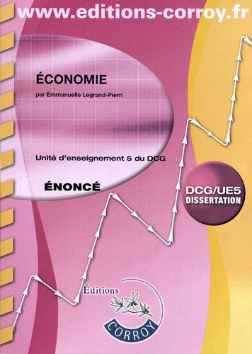 Économie - Énoncé. Unité d'enseignement 5 du DCG. Dissertation.
