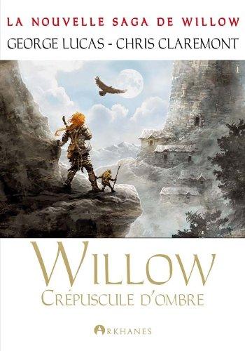 Willow, tome 2 : Crépuscule d'ombre
