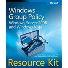 Windows® Group Policy Resource Kit: Windows Server® 2008 and Windows Vista® (PRO - Resource Kit)