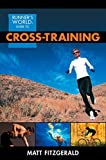 Runner's World Guide to Cross-Training (English Edition)