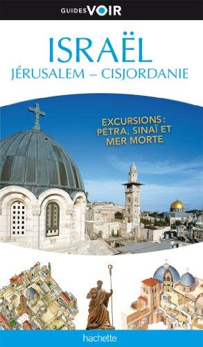 Guide Voir Israël Jérusalem Cisjordanie