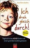 Image de Ich dreh gleich durch!: Tagebuch eines ADHS-Kindes und seiner genervten Leidensgenossen