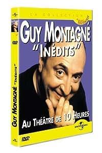 Guy Montagné : Inédits