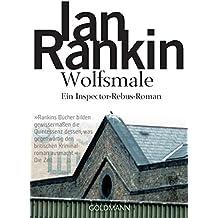 Wolfsmale - Inspector Rebus 3: Kriminalroman (DIE INSPECTOR REBUS-ROMANE)