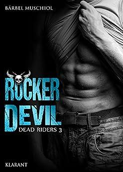 Rocker Devil. Dead Riders 3 von [Muschiol, Bärbel]