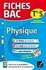 Fiches bac Physique Tle S (enseignement spécifique) Fiches de révision Terminale S