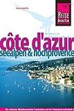 Côte d`Azur - Seealpen und Hochprovence - Ines Mache