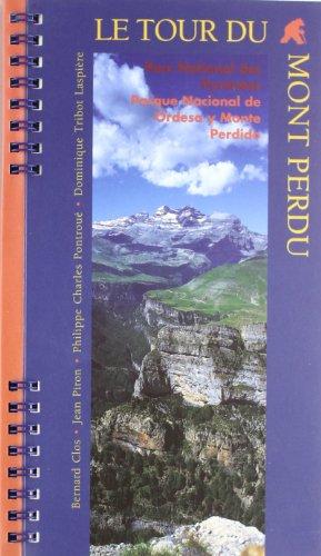 Le tour du Mont Perdu , Parc National des Pyrénées