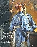 Faszination Japan: Monet. Van Gogh. Klimt -