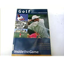 Golf: Inside the Game