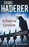 Schäfers Qualen: Kriminalroman