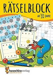 Rätselblock ab 10 Jahre, Band 1, A5-Block: Kunterbunter Rätselspaß: Labyrinthe, Fehler finden, Kreuzworträtsel, Sudokus, Logicals u.v.m. (Rätseln, knobeln, logisches Denken, Band 635)