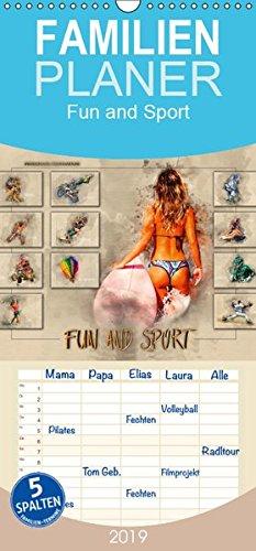 Fun and Sport - Familienplaner hoch (Wandkalender 2019 , 21 cm x 45 cm, hoch): Fun und Sport, voll im Trend. (Monatskalender, 14 Seiten ) (CALVENDO Sport)