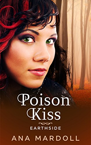 Poison Kiss (Earthside Book 1) (English Edition) - Serie Ring-pull