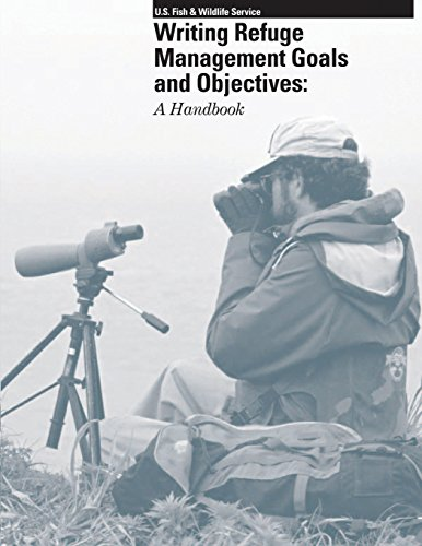 Writing Refuge Management Goals and Objectives: A Handbook por U.S. Fish and Wildlife Service