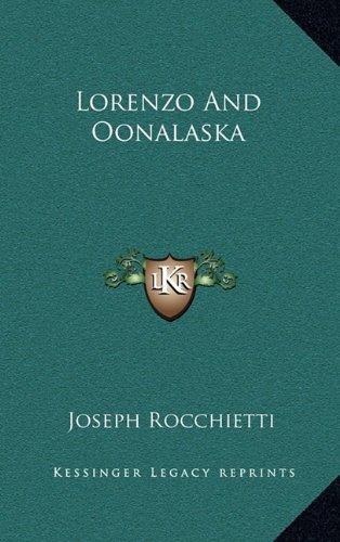 Lorenzo and Oonalaska