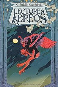 Lectores aéreos: Un relato de terror y quince de fantasía par Gabriella Campbell