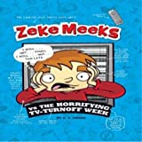 Zeke Meeks Vs the Horrifying TV Tur