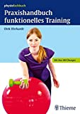 Gymnastikball - Praxishandbuch funktionelles Training