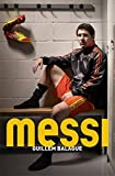 Messi by Guillem Balague (2014-03-01)
