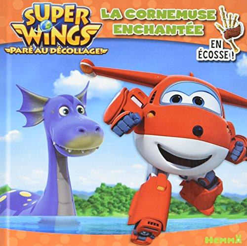 super-wings-la-cornemuse-enchantee